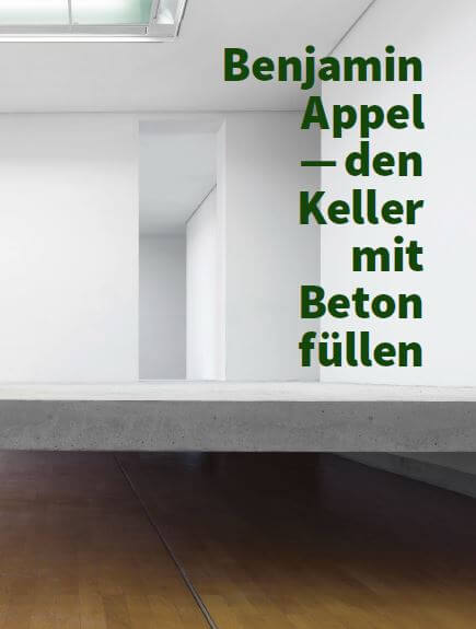 Benjamin Appel: Den Keller mit Beton Füllen